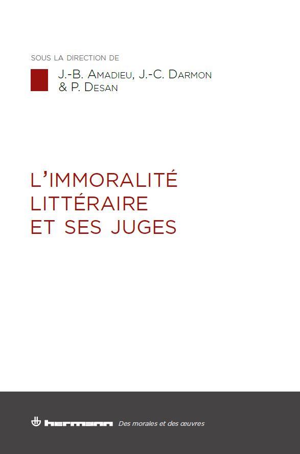 L'immoralité littéraire et ses juges